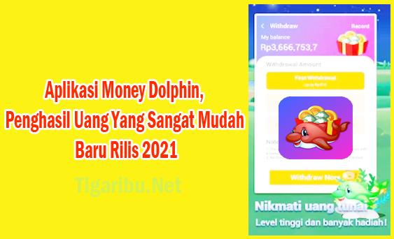 Cara Menghasilkan Uang Di Aplikasi Money Dolphin,Cara Daftar Akun Aplikasi Money Dolphin,Cara Menggunakan Aplikasi Money Dolphin,Cara Withdraw Aplikasi Money Dolphin