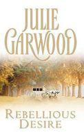 Khao Khát Nổi Loạn - Julie Garwood