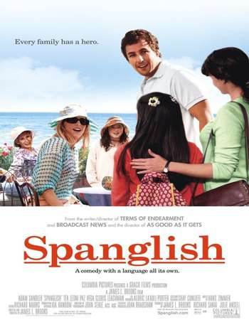Poster Of Spanglish 2004 Dual Audio 720p Web-DL [Hindi - English] ESubs Free Download Watch Online Worldfree4u