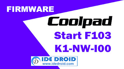 Firmware Coolpad Start F103  K1-NW-I00 Tested Free Download