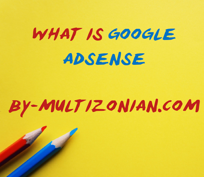 What Is Google Adsense,How Its Work/Best Ad Network Of Ever