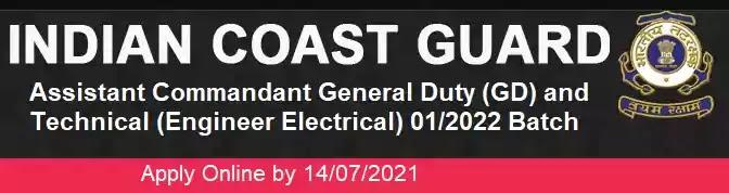 Coast-Guard Assistant Commandant GD Technical 01/2022 batch Recruitment