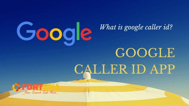 Google Caller id App