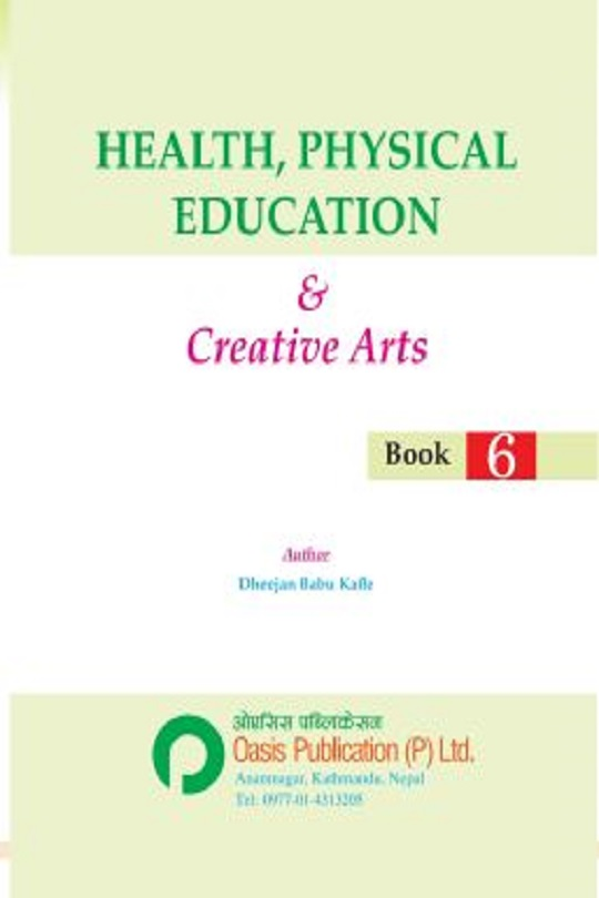 Class 6 HPE and Creative Arts - Oasis Publication