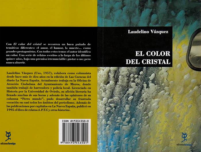 El Color del Cristal, de Laudelino Vázquez