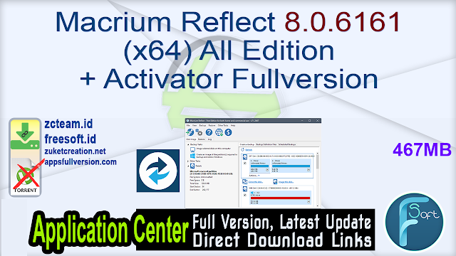 Macrium Reflect 8.0.6161 (x64) All Edition + Activator Fullversion