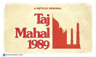 Netflix's Next Indian Original Series 'Taj Mahal 1989' To Be Out On Valentine's Day