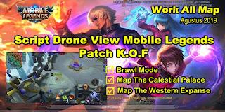 Script Drone View Mobile Legends Patch KOF