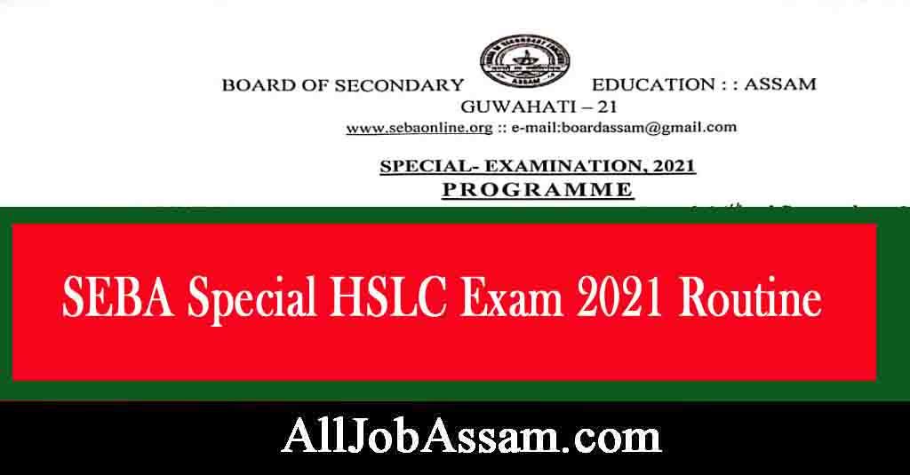 SEBA Special HSLC Exam 2021 Routine