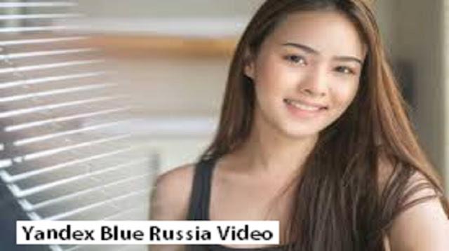 Yandex Blue Russia Video