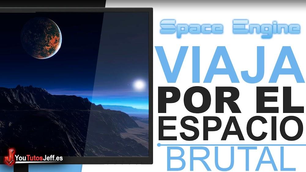 Viaja por el Espacio de forma Brutal - Descargar Spaceengine Gratis