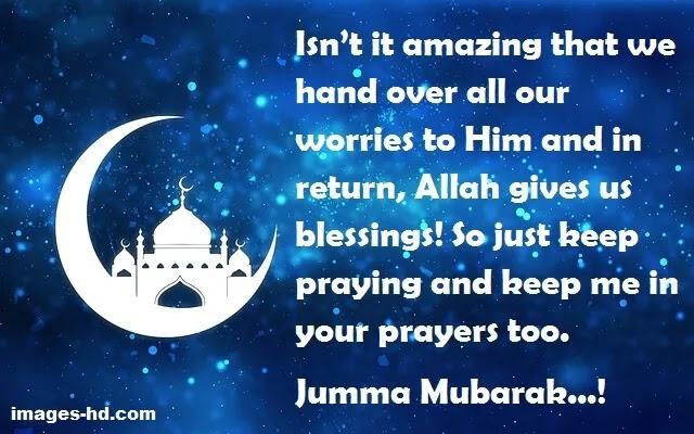 Just keep praying to Allah, Jumma Mubarak