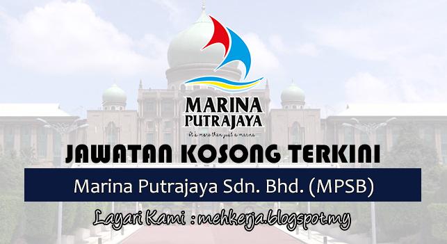 Jawatan Kosong Terkini 2017 di Marina Putrajaya Sdn. Bhd. (MPSB)