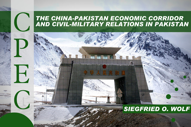 THE PAPER | The China-Pakistan Economic Corridor and Civil-Military Relations in Pakistan