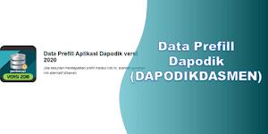 Data Prefill Dapodik (DAPODIKDASMEN)