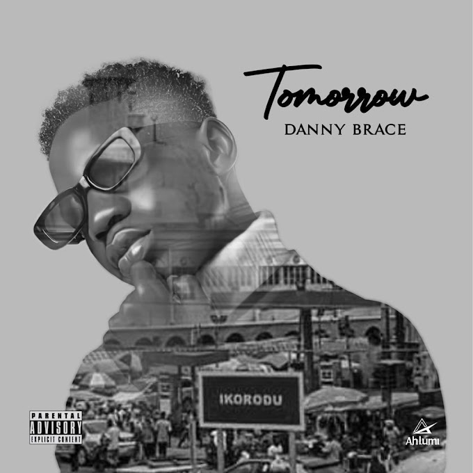 MP3 || Dannybrace - Tomorrow