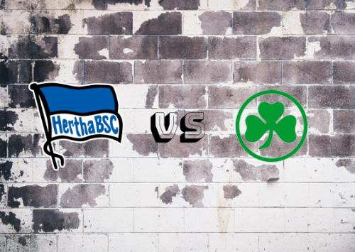 Hertha BSC vs Greuther Fürth  Resumen