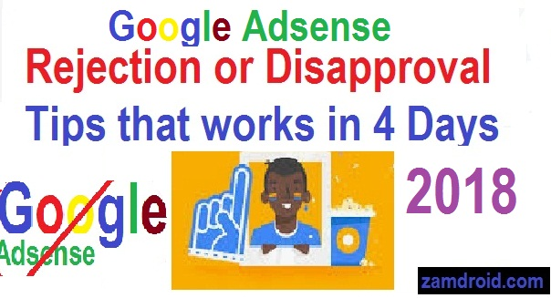 Google Adsense rejection: Facts, Reasons and Solutions.