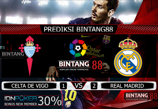 PREDIKSI BOLA CELTA DE VIGO VS REAL MADRID 17 AGUSTUS 2019