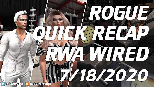 ROGUE QUICK RECAP! RWA WIRED (7/18/2020) BRAINS! BRAINS! Second Life Wrestling