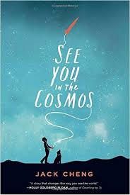https://www.goodreads.com/book/show/33282947-see-you-in-the-cosmos?ac=1&from_search=true