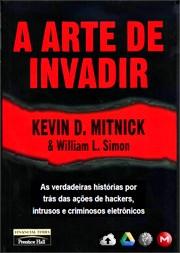 A Arte de Invadir - Kevin Mitnick