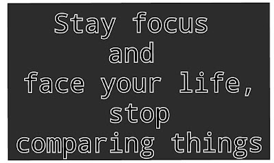 Moral Story: Stay focus and face your life, stop comparing things