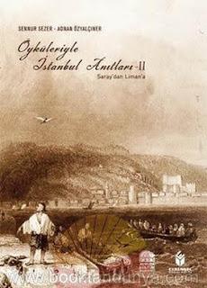 Adnan Özyalçıner, Sennur Sezer - Öyküleriyle İstanbul Anıtları 2