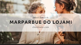 Kunci Gitar Marparbue Do Lojami - Chord (C) Style Voice