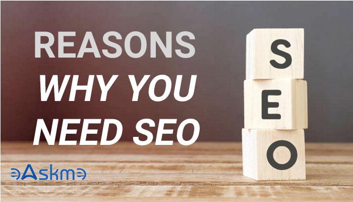 Reasons You Need SEO: eAskme