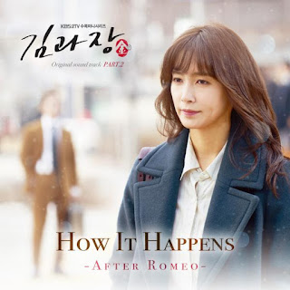 Lyric : After Romeo – How It Happens (OST. Chief Kim)