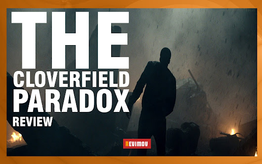 THE CLOVERFIELD PARADOX a.k.a. GOD's PARTICLE (2018)