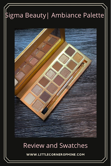 Review and Swatches: Sigma Beauty Ambiance Eyeshadow Palette