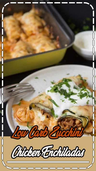 Zucchini Chicken Enchiladas - Low Carb and Keto Friendly