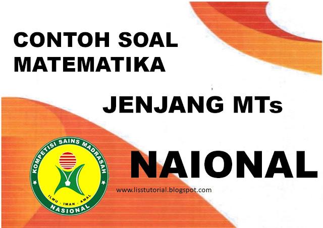 Contoh Soal KSMO Matematika MTs Tingkat Nasional