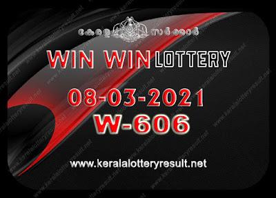 Kerala Lottery Result 08-03-2021 Win Win W-606 kerala lottery result, kerala lottery, kl result, yesterday lottery results, lotteries results, keralalotteries, kerala lottery, keralalotteryresult, kerala lottery result live, kerala lottery today, kerala lottery result today, kerala lottery results today, today kerala lottery result, Win Win lottery results, kerala lottery result today Win Win, Win Win lottery result, kerala lottery result Win Win today, kerala lottery Win Win today result, Win Win kerala lottery result, live Win Win lottery W-606, kerala lottery result 08.03.2021 Win Win W 606 february 2021 result, 08 03 2021, kerala lottery result 08-03-2021, Win Win lottery W 606 results 08-03-2021, 08/03/2021 kerala lottery today result Win Win, 08/03/2021 Win Win lottery W-606, Win Win 08.03.2021, 08.03.2021 lottery results, kerala lottery result march 2021, kerala lottery results 08th february 2081, 08.03.2021 week W-606 lottery result, 08-03.2021 Win Win W-606 Lottery Result, 08-03-2021 kerala lottery results, 08-03-2021 kerala state lottery result, 08-03-2021 W-606, Kerala Win Win Lottery Result 08/03/2021, KeralaLotteryResult.net, Lottery Result