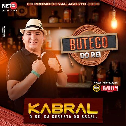 Kabral - O Rei da Seresta - Promocional de Agosto - 2020