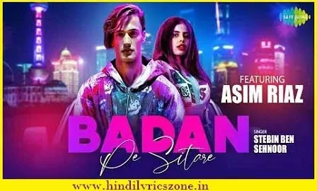Badan Pe Sitare (New Version) Lyrics, Badan Pe Sitare Lyrics in Hindi, Badan Pe Sitare Lyrics By Stebin, Badan Pe Sitare Lyrics Meaning
