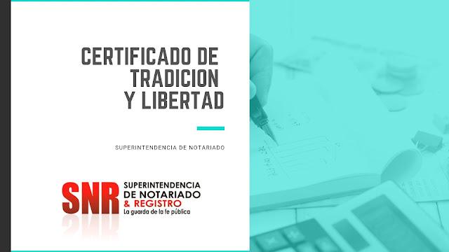 Certificado de Tradición y Libertad 2021
