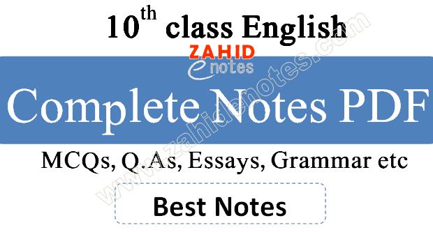10th class English notes pdf Punjab Board 2021