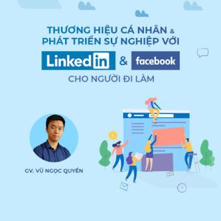 Thương hiệu cá nhân và phát triển sự nghiệp với Linkedin và Facebook cho người đi làm ebook PDF EPUB AWZ3 PRC MOBI