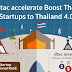 dtac accelerate pushes Thai startups towards Thailand 4.0