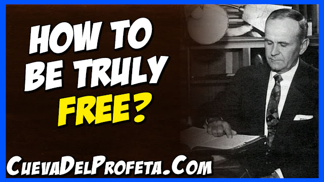 How to be truly free - William Marrion Branham Quotes