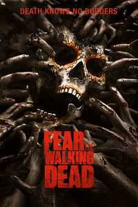 Fear The Walking Dead 2016 S01 Hindi Dubbed Episode 1st To 6th Download BluRay