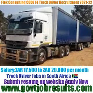 Flex Consulting CODE 14 Truck Driver Recruitment 2021-22