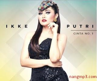 Lagu Full Album Ikke Putri mp3