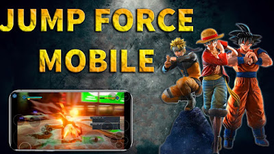 Jump Force MOBILE Apk + OBB Full Download
