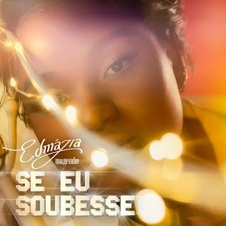 Edmázia Mayembe - Se Eu Soubesse (R&B) [Download]