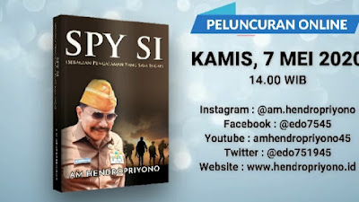 HENDROPRIYONO Luncurkan Buku SPY SI (Sebagian Pengalaman Yang Saya Ingat)