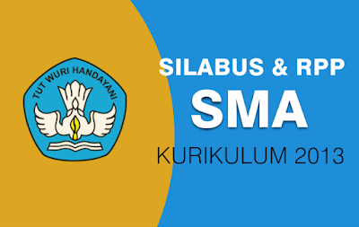Silabus dan RPP SMA Kurikulum 2013 Revisi 2018